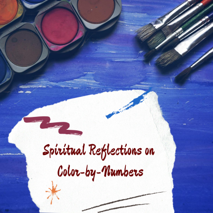 Spiritual Reflections on Color-by-Numbers